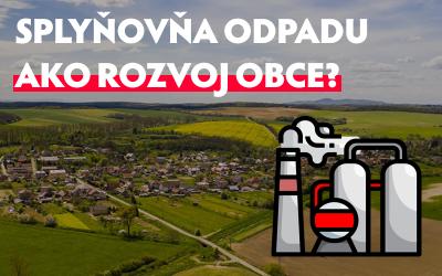 Splyňovňa odpadu ako rozvoj obce Janík?